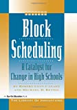 img - for Block Scheduling: A Catalyst for Change in High Schools (Library of Innovations) book / textbook / text book
