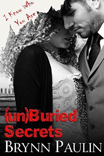 (un)Buried Secrets by [Paulin, Brynn]