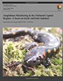 Amphibian Monitoring in the National Capital Region, National Park Service, 1492944688