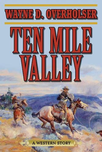 Ten Mile Valley: A Western - Driver American Badge