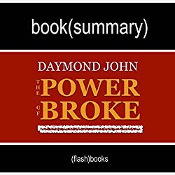 Book Summary: The Power of Broke, by Daymond John
