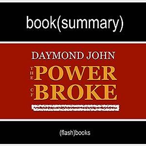 Book Summary: The Power of Broke, by Daymond John Audiobook