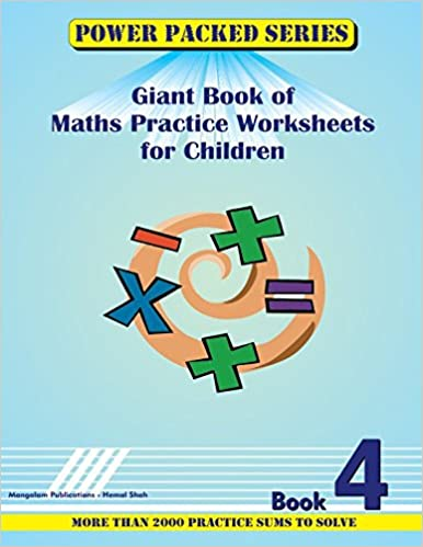 Power Packed Giant Book of Maths Practice Sheets for Children: Book ...