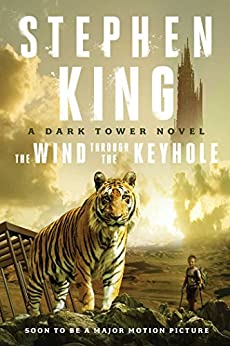 The Wind Through the Keyhole: The Dark Tower IV-1/2 by [King, Stephen]