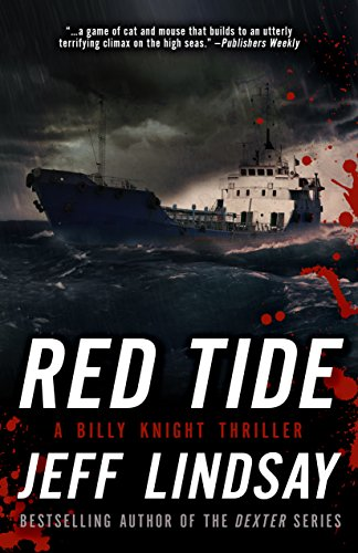 Red Tide: A Billy Knight Thriller (Billy Knight Thrillers) (First Black Police Officer In The United States)