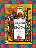 I paladini di Francia. DVD. Ediz. illustrata. Con libro (Stravideo)