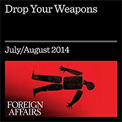 Drop Your Weapons
