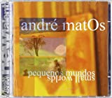 Small Worlds by Andre Matos (2005-07-05)