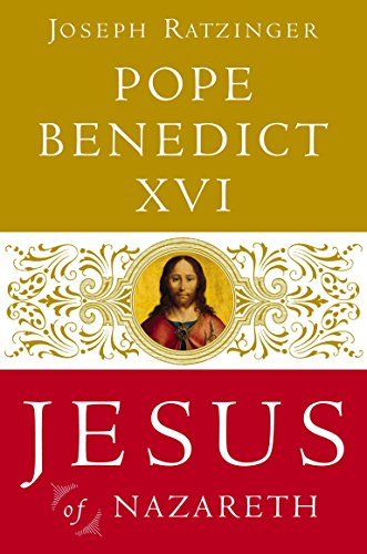 Jesus Of Nazareth by Joseph Ratzinger