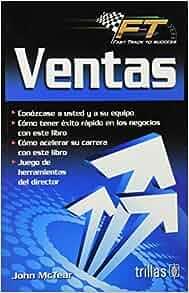 Ventas / Sales (Spanish Edition): John Mctear: 9786071708632: Amazon