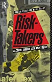 Risk-Takers, Martin Plant and Moira Plant, 0415035392