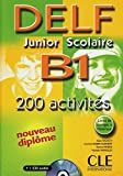 DELF Junior Scolaire B1 + Corrigés + CD audio: Corrigés + CD. Buch + Audio-CD