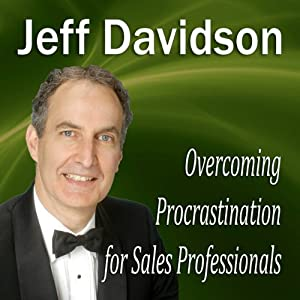 Overcoming Procrastination for Sales Professionals Audiobook