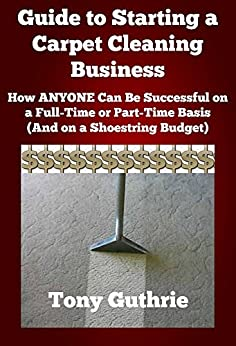 How to Start a Carpet Cleaning Business | Free Book PDF Download