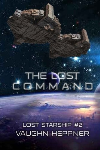 The Lost Command (Lost Starship Series) (Volume 2)