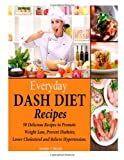 Everyday DASH Diet Recipes, Jennifer Davids, 1495216381