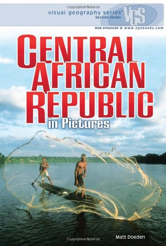 Central African Republic in Pictures (Visual Geography)