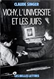 img - for Vichy, l'Universit  et les juifs.: Les silences et la m moire. (Histoire) (French Edition) book / textbook / text book