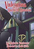 Valentina and the Haunted Mansion: A Picture Book for Kids (Valentina's Spooky Adventures 1)