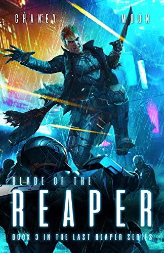 Reaper Star - Blade of the Reaper: An Intergalactic Space Opera Adventure (The Last Reaper Book 3)