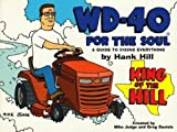 Wd-40 for the Soul: The Guide to Fixing Everything