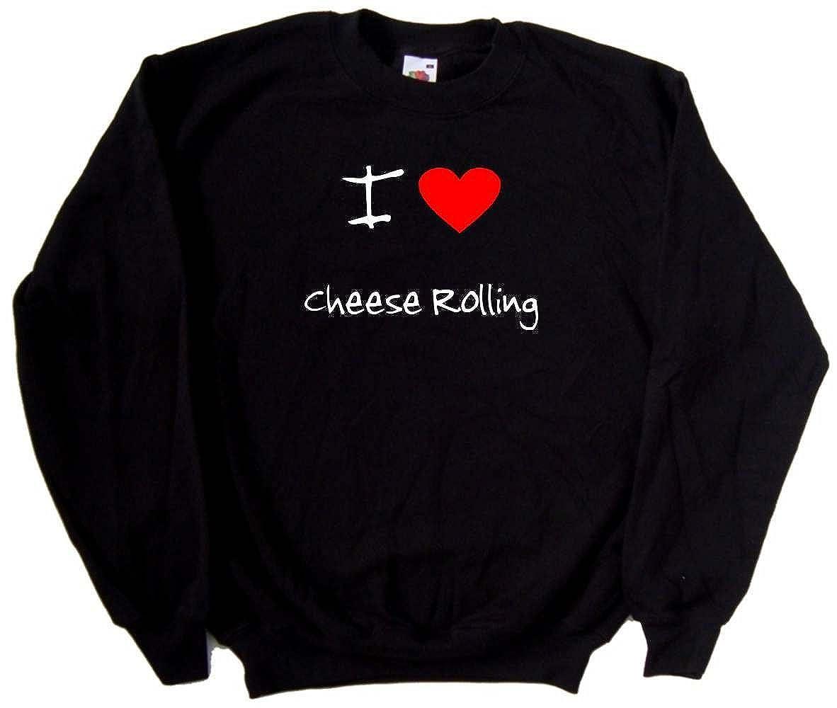 I Love Heart Cheese Rolling Black Sweatshirt