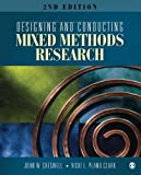 Designing and Conducting Mixed Methods Research 2nd Edition