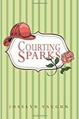 Courting Sparks Kindle Edition