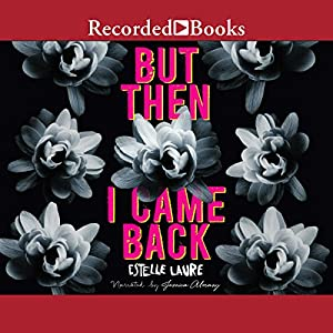 But Then I Came Back Audiobook