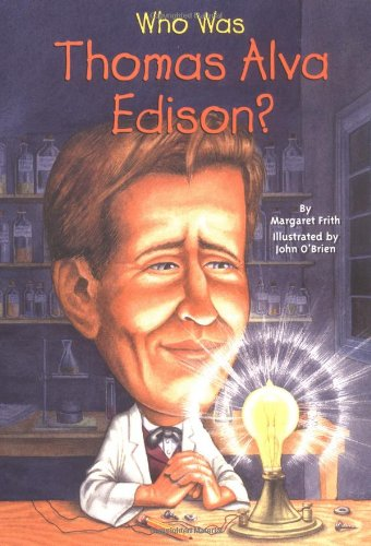 Who Was Thomas Alva Edison? - Book  of the Who Was/Is...?