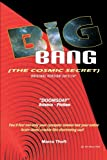 Big Bang [the Cosmic Secret], Marco Thoft, 1483667731