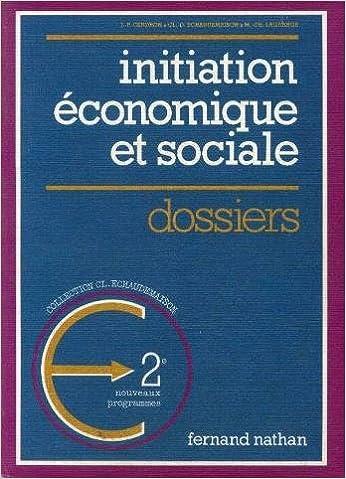 En ligne téléchargement Initiation Economique et Sociale (Classe de Seconde) epub, pdf