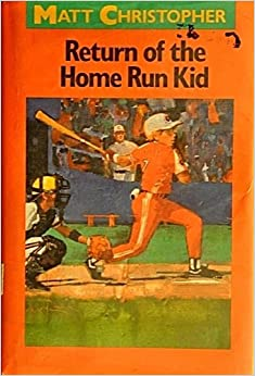 Book Return of the Home Run Kid (Matt Christopher Sports Classics)
