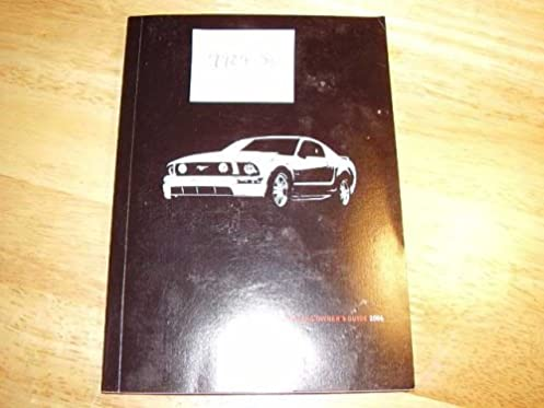 2006 ford mustang owners manual ford motor company amazon com books rh amazon com 1995 Ford Mustang Owners Manual 2006 ford mustang owners manual pdf