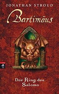 Bartimäus - Der Ring des Salomo (Die BARTIMÄUS-Reihe 4) (German Edition)