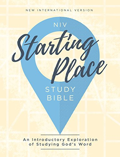 NIV, Starting Place Study Bible, eBook: An Introductory Exploration of Studying God's Word (English Edition)