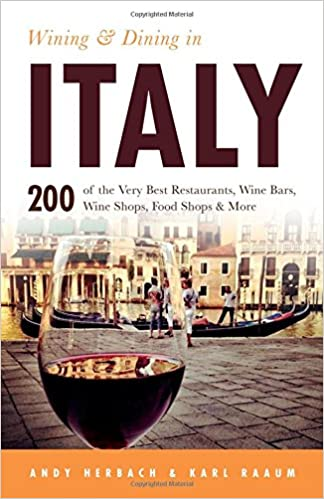 Wining & Dining in Italy (Open Road Travel Guides): Andy Herbach