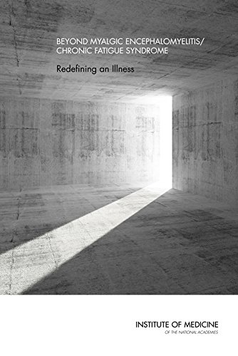 Beyond Myalgic Encephalomyelitis/Chronic Fatigue Syndrome: Redefining an Illness