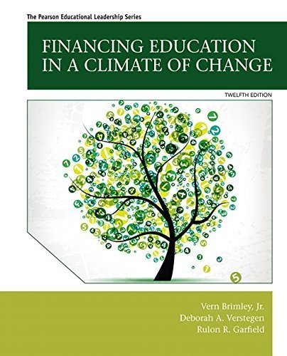Financing Education in a Climate of Change (12th Edition) by Vern Brimley Jr. (2015-01-18)