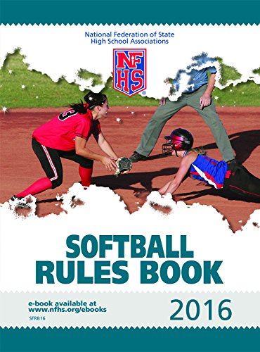 2016 NFHS Softball Rules Book
