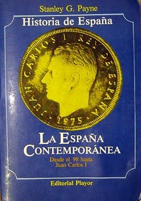 La España contemporánea: Amazon.es: Payne, Stanley G: Libros