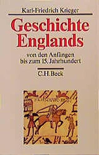 Geschichte Englands, 3 Bde., Bd.1, Von den Anfängen bis zum 15. Jahrhundert