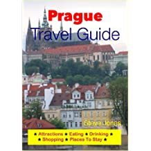Prague, Czech Republic Travel Guide - Attractions, Eating, Drinking, Shopping & Places To Stay