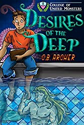 Desires of the Deep (College of United Monsters Book 1)