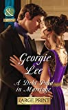 A Debt Paid in Marriage (Mills & Boon Largeprint Historical)