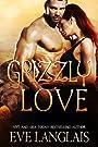 Grizzly Love: Big Bear Romance (Kodiak Point Book 6)