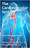 img - for The Cardiovascular System (Quick and Easy Study Guide Book 2) book / textbook / text book