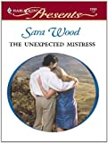 Download The Unexpected Mistress (Mistress to a Millionaire) in PDF ePUB Free Online