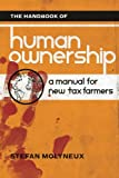 Book cover from The Handbook of Human Ownership: A Manual for New Tax Farmers by Stefan Molyneux