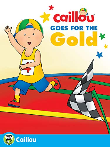 Caillou: Caillou Goes for the Gold